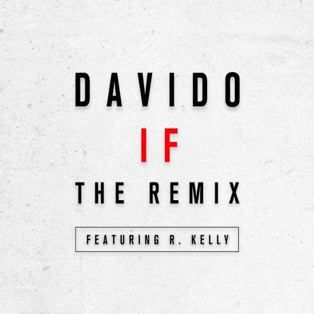 Davido-R.-Kelly-IF-Remix