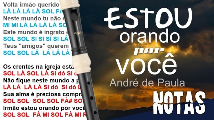 Estou orando por você - André de Paula - Cifra melódica