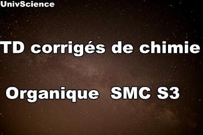 TD corrigés de Chimie Organique PDF  SMP-SMC S3