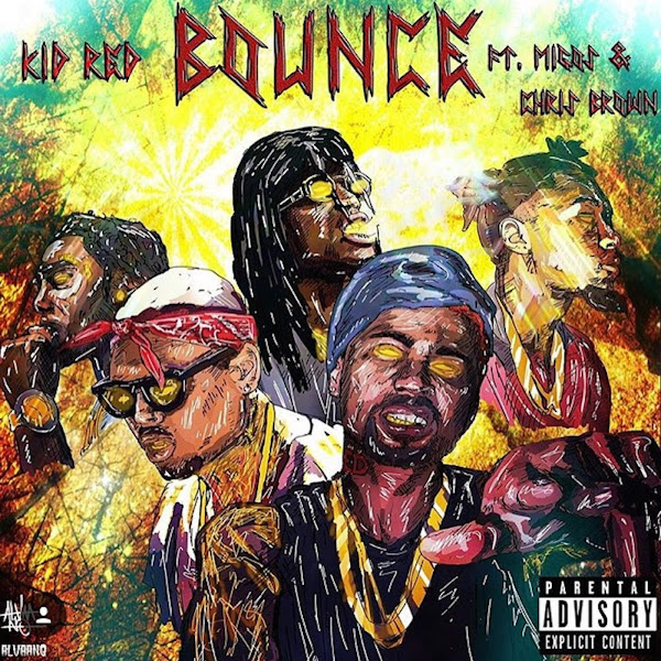 Kid Red - Bounce (feat. Chris Brown & Migos) - Single Cover