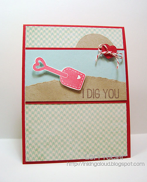I Dig You card-designed by Lori Tecler/Inking Aloud-stamps from Sugar Pea Designs