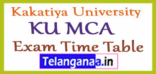 Kakatiya University KU MCA Exam Time Table
