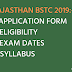 RAJASTHAN BSTC 2019: APPLICATION FORM, ELIGIBILITY, ADMIT CARD,EXAM DATES, SYLLABUS, RESULT
