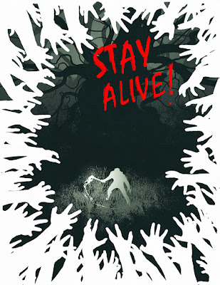 The Stay Alive! cover with the white silhouette of a person waving a torch in front of a large, multi-limbed dark and inhuman figure, and the text Stay Alive!, and the whole cover bordered by white silhouetted hands reaching in.