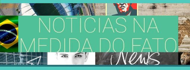 NEWS DO LEÃO - NOTICIAS NA MEDIDA DO FATO