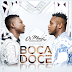 Tavares & Obaldo Dance - Boca Doce (2018) [Download]