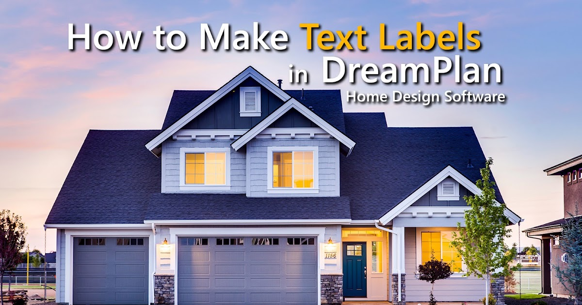 Do More With Software How To Make Text Labels In Dreamplan Home Design Software,Nature Inspired Design Biomimicry Examples