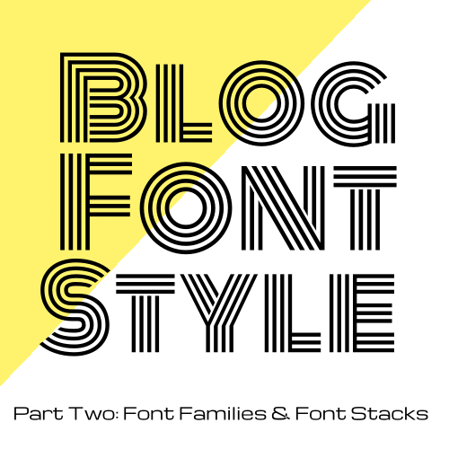 Code it Pretty: Blog Font Style with CSS - Font Families