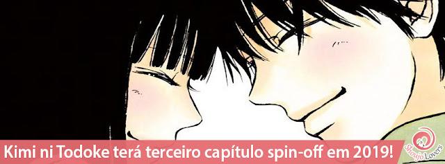 Kimi ni Todoke terá terceiro capítulo spin-off em 2019!