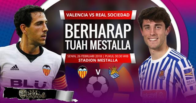 Prediksi Valencia Vs Real Sociedad, Senin 26 February 2018 Pukul 00.30 WIB
