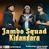 AUDIO | Jambo Squad - Kidandara | Download [Music] Mp3