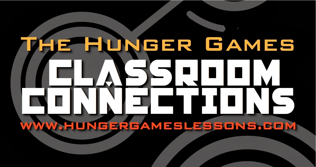 Classroom Connections: Posts for class discussions & activities for The Hunger Games Trilogy