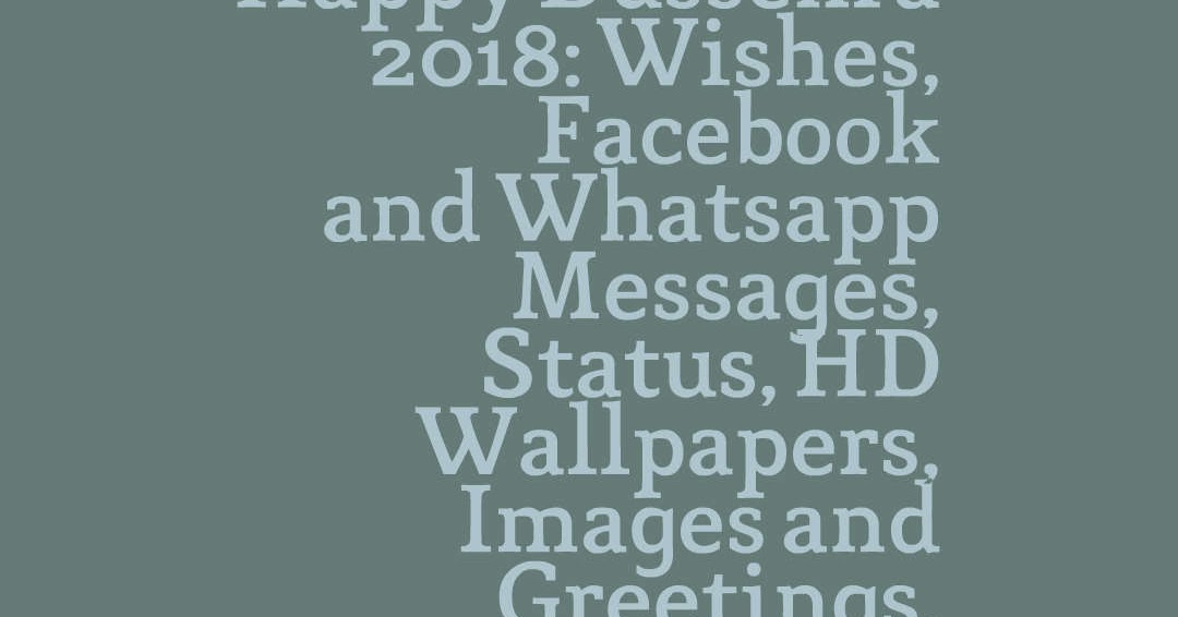 Happy dussehra 2018 wishes facebook and whatsapp messages status happy dussehra 2018 wishes facebook and whatsapp messages status hd wallpapers images and greetings m4hsunfo
