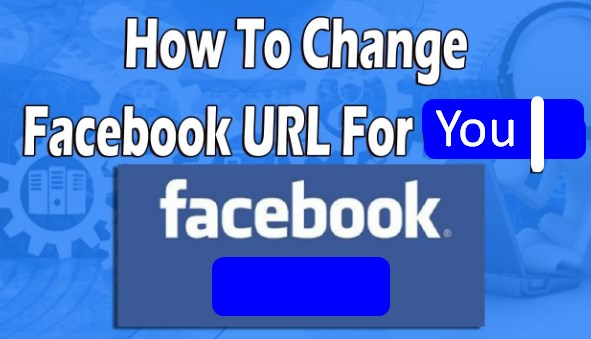 How to Change Facebook Url