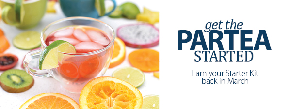 Get the ParTea started - Earn your Starter Kit back in March