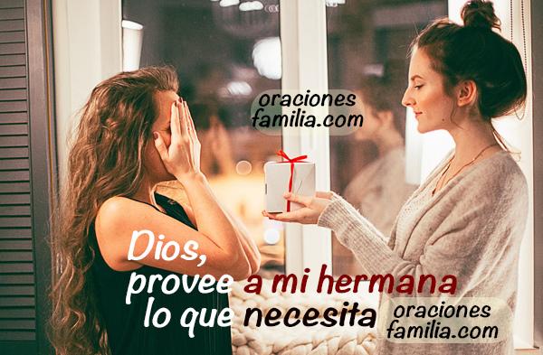 oración para que Dios ayude a mi hermana, imágenes y oraciones de los hermanos en familia por Mery Bracho