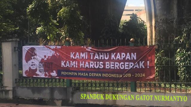 Spanduk Dukungan untuk Gatot Nurmantyo