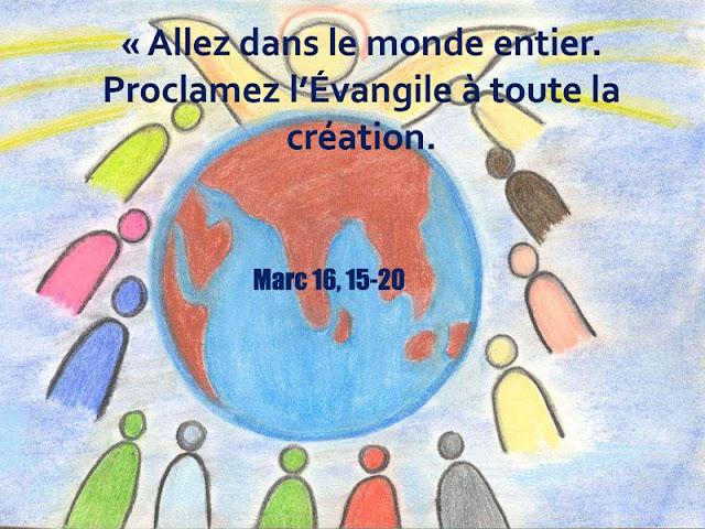 """""""Allez dans le monde entier proclamez l'évangile"""""""