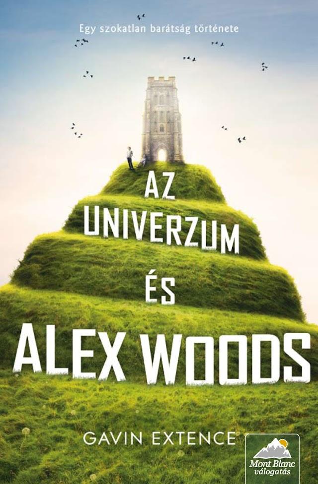 Gavin Extence - Az univerzum és Alex Woods