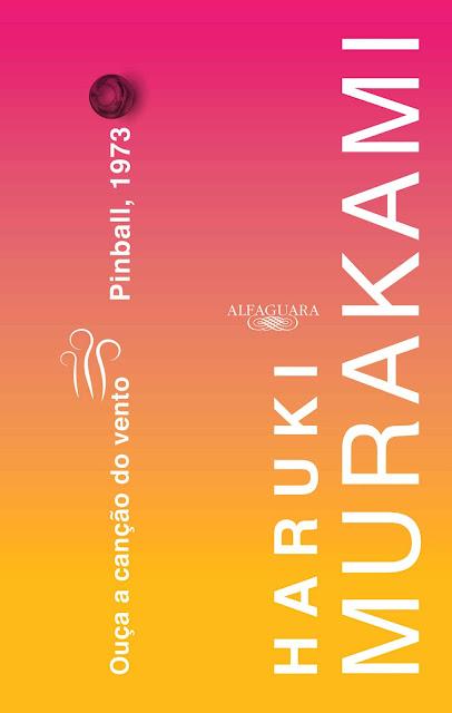 Ouça a canção do vento & Pinball 1973 Haruki Murakami