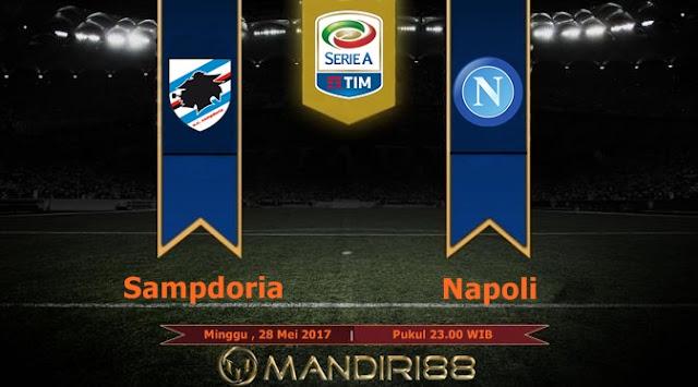 Prediksi Bola : Sampdoria Vs Napoli , Minggu 28 Mei 2017 Pukul 23.00 WIB