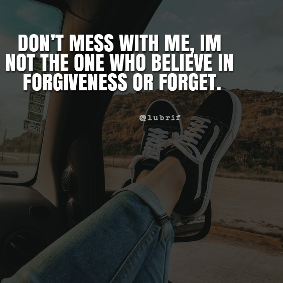 Don\'t mess with me... famous attitude quote on pic - Lubrif ...