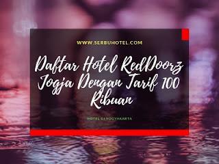 Daftar Hotel RedDoorz Jogja Dengan Tarif 100 Ribuan