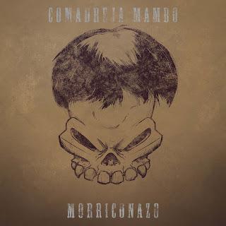 Comadreja Mambo Morriconazo