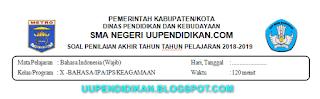 Soal dan Kunci Jawaban UKK/PAT Bahasa Indonesia Kelas 10 SMA/MA K13 Tahun 2018/2019