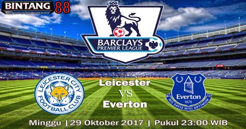 PREDIKSI SKOR  Leicester vs Everton  29 OKTOBER 2017