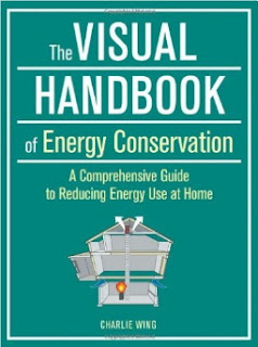 http://www.amazon.com/Visual-Handbook-Energy-Conservation-Comprehensive/dp/1621139565/ref=sr_1_1?s=books&ie=UTF8&qid=1451671358&sr=1-1&keywords=the+visual+handbook+of+energy+conservation