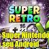 SNES - Super Retro 16 Lite - Emulador para android