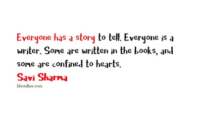 Everyone Has A Story By Savi Sharma Quotes