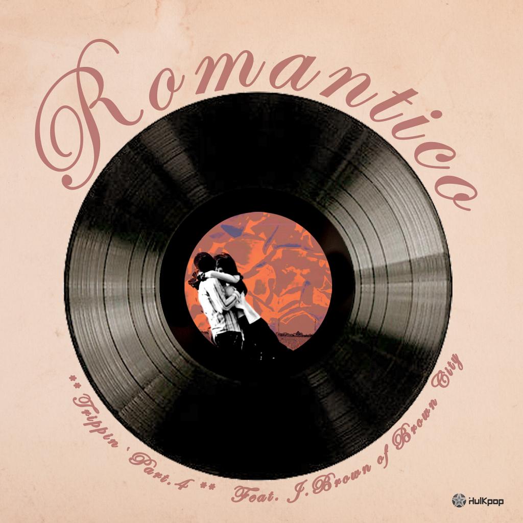 [Single] Romantico – Trippin' Part 4