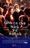 Tình Ca Cho Nick Và Norah - Rachel Cohn, David Levithan