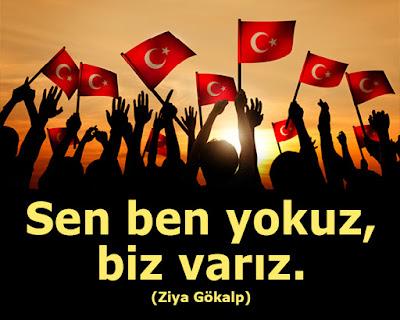sen, ben, biz, birlik, beraberlik, tek yürek, bayrak, türk bayrağı, türkiye, tc, osmanlı, Ümmet, halk, çocuklar, güneş, şair, şiir, ziya gökalp, özlü sözller, anlamlı sözler, güzel sözler