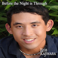 Rob Kajiwara - Before the Night is Through