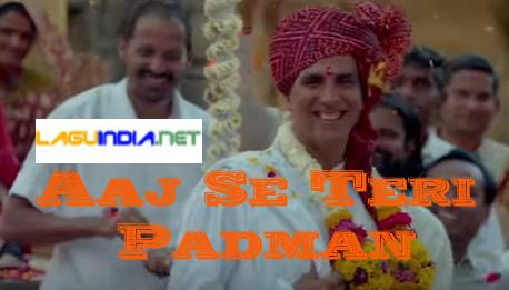 Aaj Se Teri - Padman Lyrics English Translation