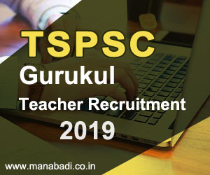 TSPSC Gurukul Teacher Recruitment 2019