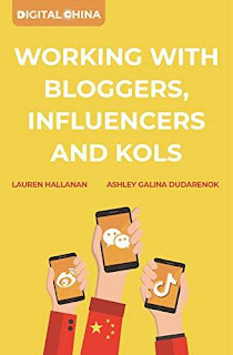Digital China: Working with Bloggers, Influencers and KOLs book promotion sites Ashley Galina Dudarenok and Lauren Hallanan