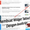 Cara Membuat Widget Tabbed Sidebar Dengan JavaScript