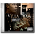 """Mr. Briefcase"" // Villa Dom project is packed with money motivated street anthems"