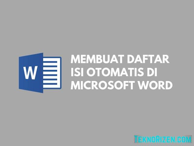 Cara Membuat Daftar Isi Otomatis di Microsoft Word Tutorial Membuat Daftar Isi Otomatis di Microsoft Word