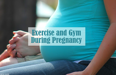 https://www.behealthyfamilies.com/2018/12/exercise-and-gym-during-pregnancy.html