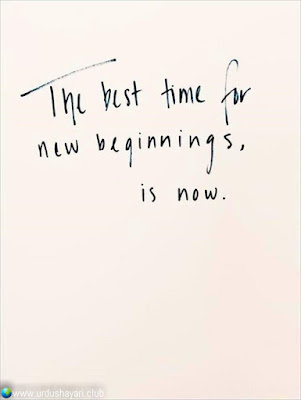 The Best Time For  New Beginnings,  Is Now...!!  #Inspirationalquotes #motivationalquotes  #quotes