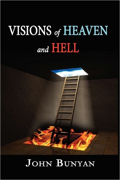 John Bunyan-Visions Of Heaven And Hell-