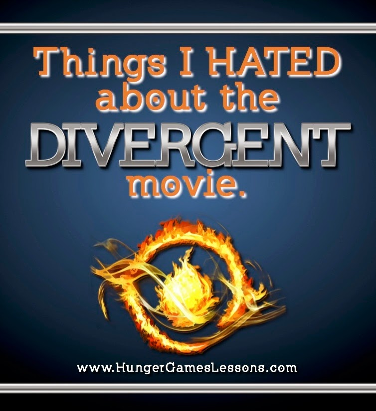 Things I HATED about the Divergent movie.  www.hungergameslessons.com