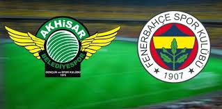 Fenerbahçe - AkhisarsporCanli Maç İzle 10 Mayis 2018