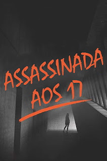 Assassinada aos 17 - HDRip Dublado