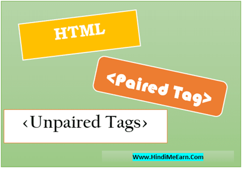 Html paired and unpaired tag